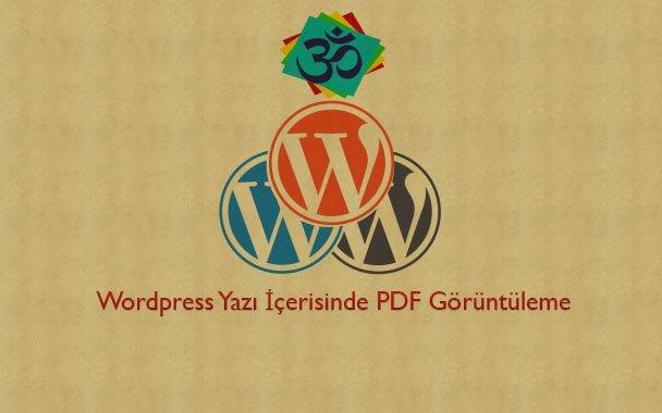 WordPress Yazı İçerisinde PDF Görüntüleme