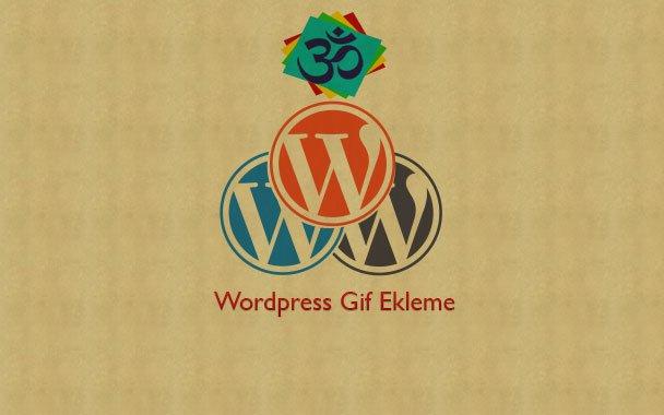 WordPress Gif Ekleme
