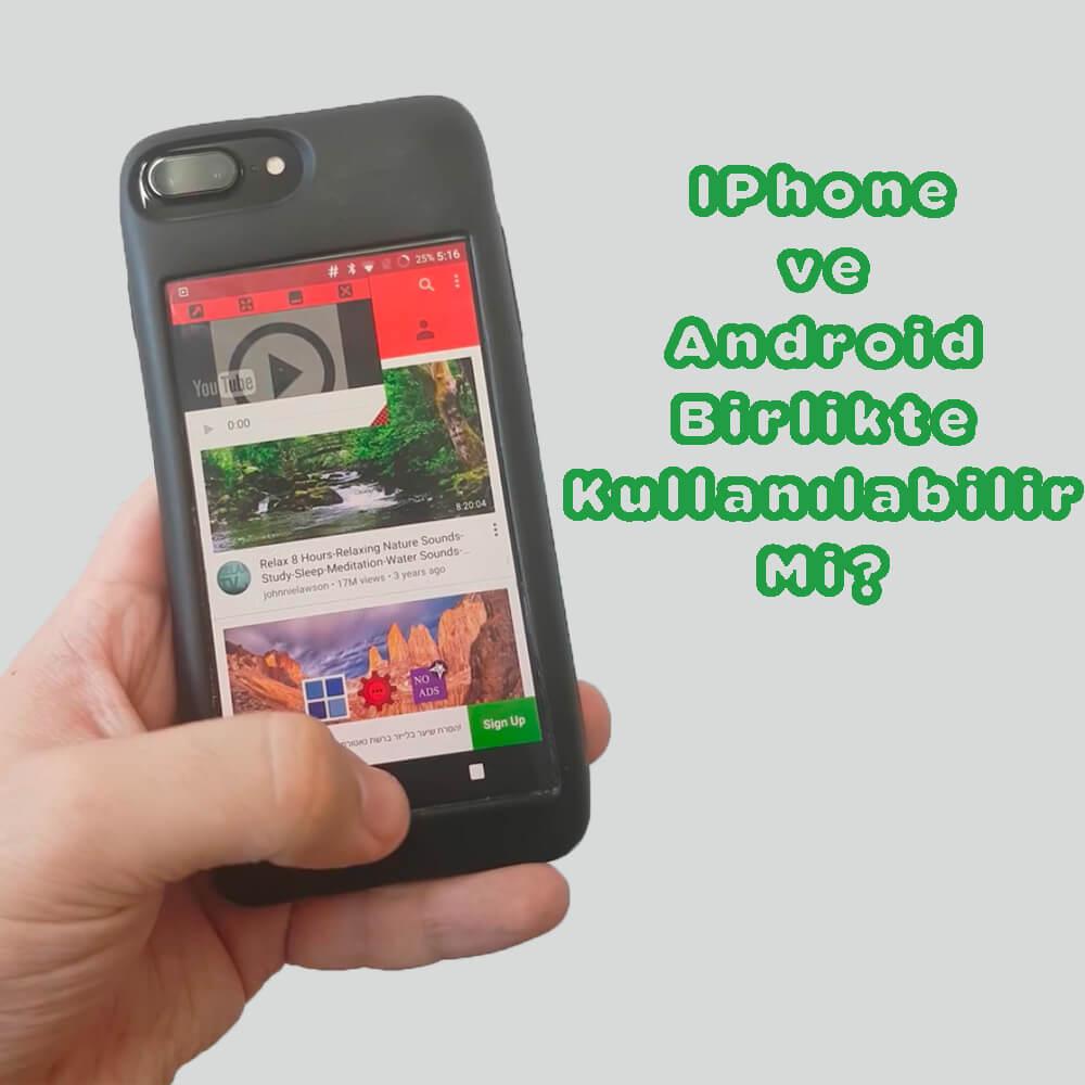Eye Akıllı Telefon Kılıfı Önü İphone Arkası Android Olabilir Mi? Önü İphone Arkası Android Olabilir Mi? iphone kilif
