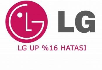 LG UP %16'da Takılma Hatası Çözümü