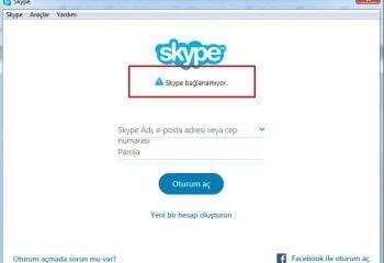 Skype Bağlanamıyor Problemi Çözümü