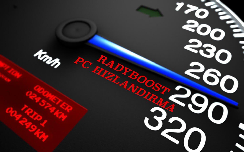 ReadyBoost ReadyBoost ile PC hızlandırma ReadyBoost İle PC Hızlandırma readyboost pc hizlandirma