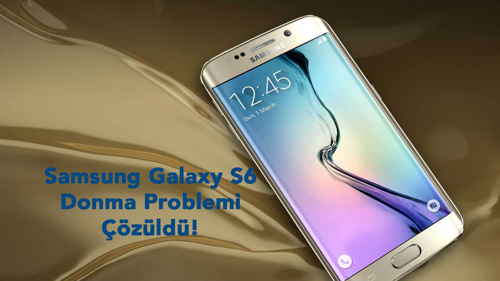 Samsung Galaxy S6 donuyor Galaxy S6 Donma Samsung Galaxy S6 Donma Problemi galaxy s6 donuyor