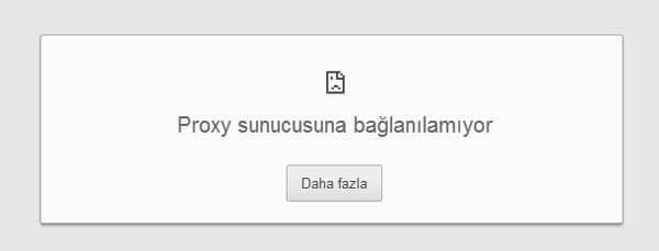 Proxy Hatası çözümü Proxy Hatası