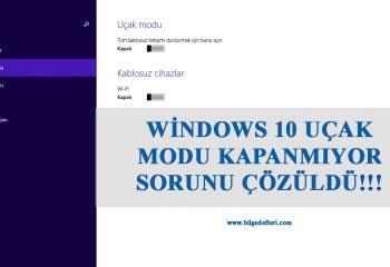 Windows 10 Uçak Modu Kapanmıyor Çözümü