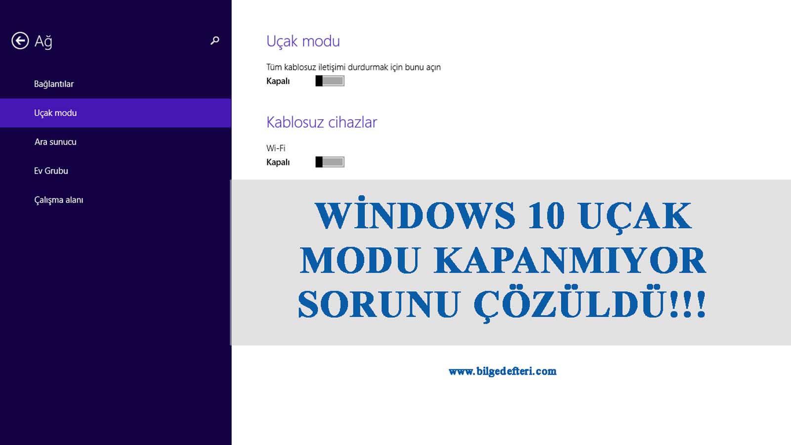 Windows 10 uçak modu kapanmıyor Uçak Modu Kapanmıyor Windows 10 Uçak Modu Kapanmıyor Çözümü windows 10 ucak modu
