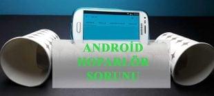 Android Ses Sorunu İçin Çözüm Adımları