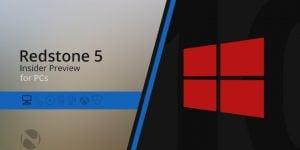 Windows 10 Redstone 5'te Çok Önemli Sorun Çıktı