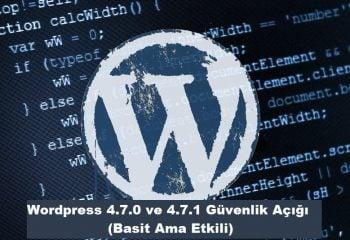 WordPress Güvenlik Açığı (4.7.0 ve 4.7.1)