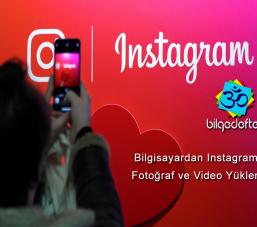Bilgisayardan Instagram'a Fotoğraf ve Video Yükleme Bilgisayardan Instagram'a Fotoğraf ve Video Yükleme bilgisayardan instagrama 257x227